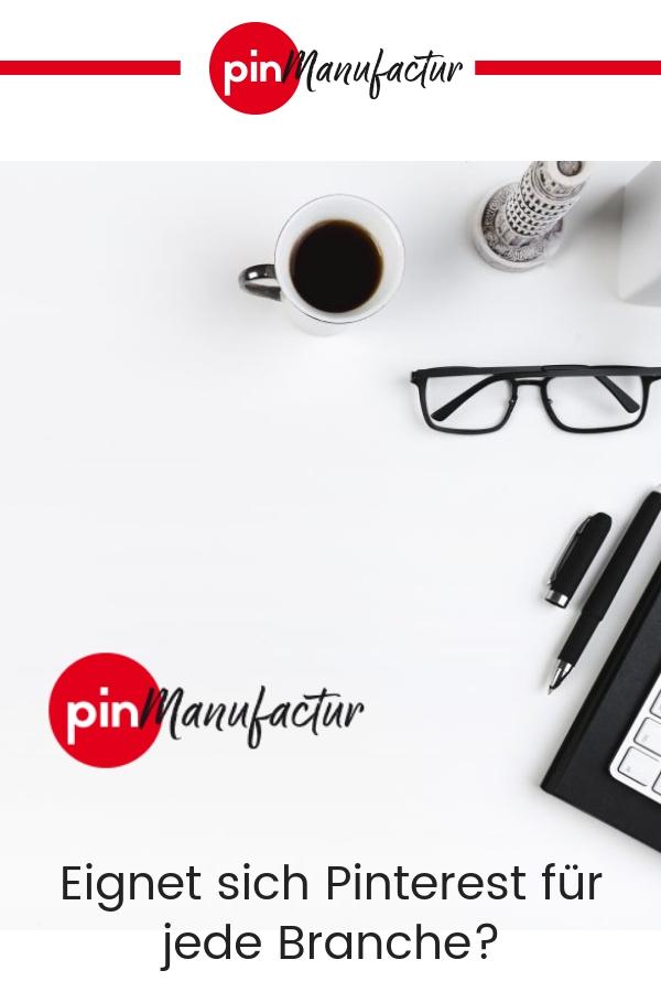 Eigent sich Pinterest für jede Branche?
