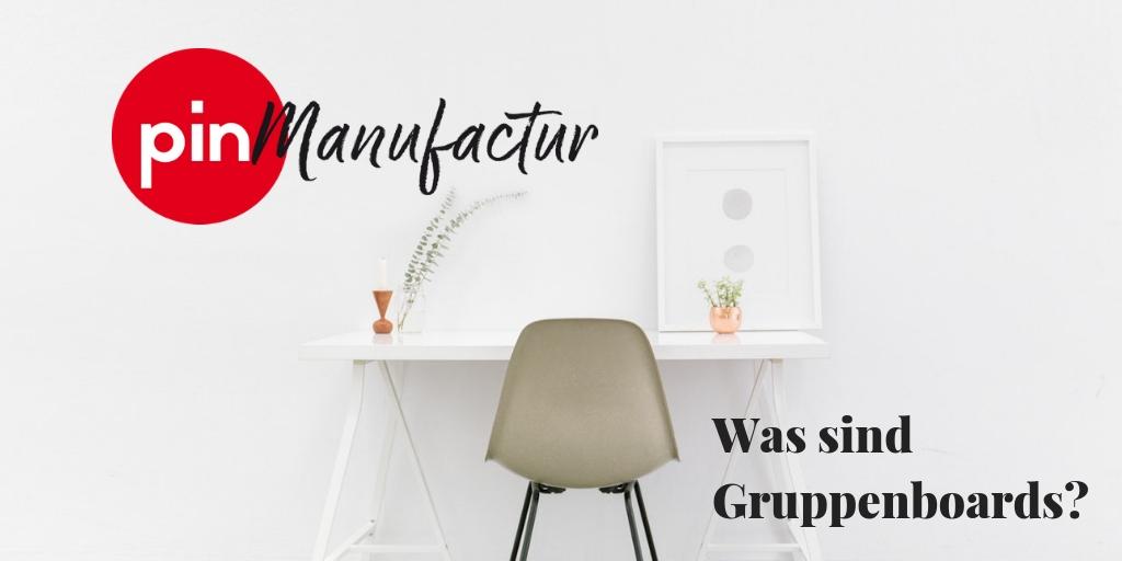 Was sind eigentlich Gruppenboards?