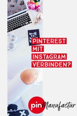 Wie verbindet man Pinterest mit Instagram